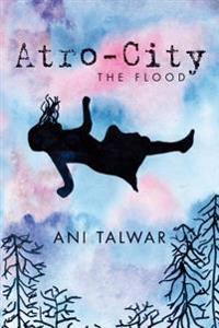 Atro City: The Flood
