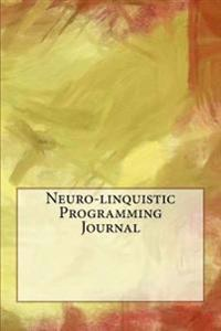 Neuro-Linquistic Programming Journal