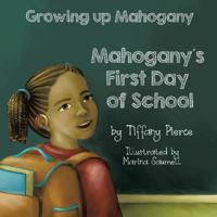 Growing Up Mahogany: Mahogany's First Day of School