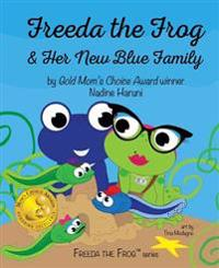Freeda the Frog and Her New Blue Family