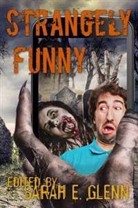 Strangely Funny III