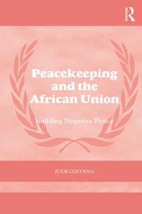 Peacekeeping and the African Union