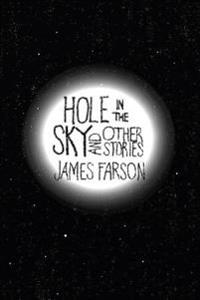 Hole in the Sky: And Other Stories