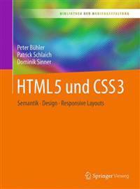 Html5 Und Css3: Semantik - Design - Responsive Layouts
