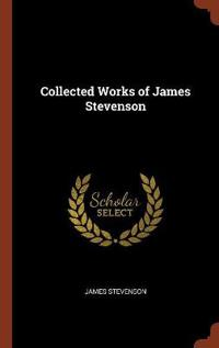 Collected Works of James Stevenson