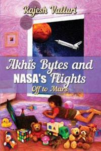 Akhi's Bytes and NASA's Flights: Off to Mars