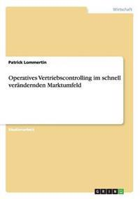 Operatives Vertriebscontrolling Im Schnell Verandernden Marktumfeld