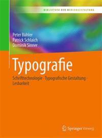 Typografie: Schrifttechnologie - Typografische Gestaltung - Lesbarkeit