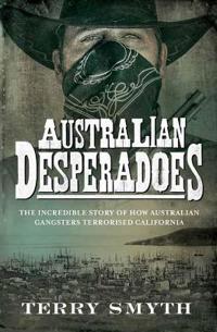 Australian Desperadoes