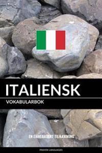 Italiensk Vokabularbok: En Emnebasert Tilnaerming