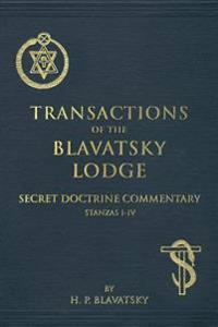 Transactions of the Blavatsky Lodge: Secret Doctrine Commentary