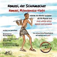 Namasi, Der Schuhmacher: Warum Die Ndorobo Schlauer ALS Die Massai Sind