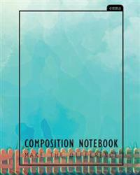 Composition Notebook: Light Blue Design, 110 Ruled Pages (8x10 Inches) 100% Notebook