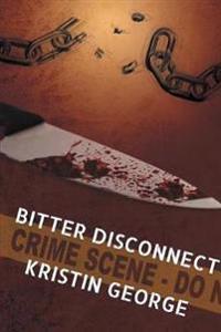 Bitter Disconnect