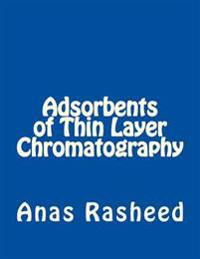 Adsorbents of Thin Layer Chromatography
