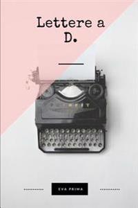 Lettere a D.