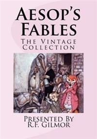Aesop's Fables: The Vintage Collection