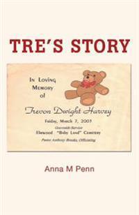 Tre's Story