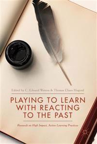 Playing to Learn With Reacting to the Past