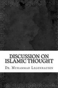 Discussion on Islamic Thought