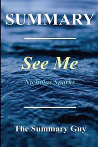 Summary - See Me: By Nicholas Sparks