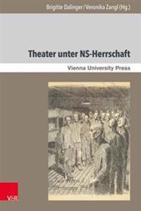 Theater Unter Ns-Herrschaft: Theatre Under Pressure