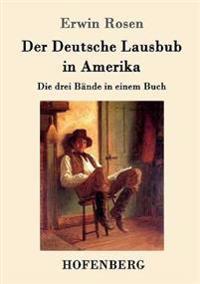 Der Deutsche Lausbub in Amerika