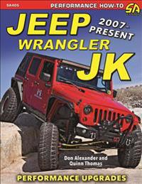 Jeep Wrangler Jk 2007 - Present: Performance Upgrades