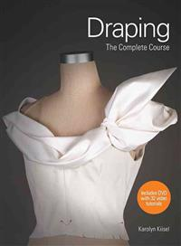 Draping: The Complete Course [With DVD]