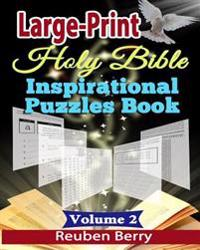 Large-Print Holy Bible Inspirational Puzzles Book: Holy Bible Word Searches, Cryptograms, Alphabet Soups, Dittos, Piece by Piece Puzzles in Easy-To-Re