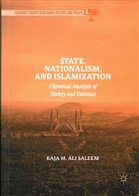 State, Nationalism, and Islamization