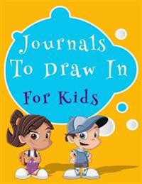 Journals to Draw in for Kids: Graph Paper Notebook, 8.5 X 11, 120 Grid Lined Pages (1/4 Inch Squares)