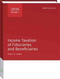 Income Taxation of Fiduciaries and Beneficiaries