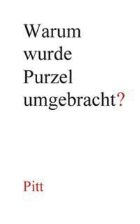 Warum wurde Purzel umgebracht?