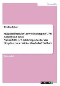 M�glichkeiten Zur Umweltbildung Mit GPS