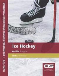 DS Performance - Strength & Conditioning Training Program for Ice Hockey, Strongman, Intermediate