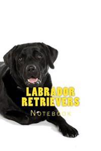 Labrador Retrievers: 150 Page Lined Notebook