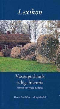 Lexikon Västergötlands tidiga historia, forntid och medeltid