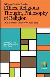 Religious Studies Bundle - Philosophy of Religion, Ethics, Religious Thought: OCR Revision Guides New Spec Year 1