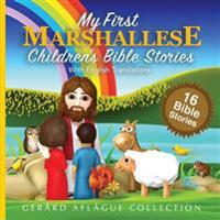 My First Marshallese Children's Bible Stories with English Translations