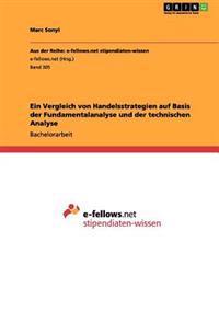 Ein Vergleich Von Handelsstrategien Auf Basis Der Fundamentalanalyse Und Der Technischen Analyse