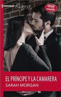 El Príncipe y La Camarera: (the Prince and the Waitress)