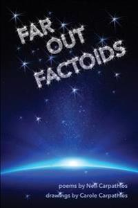 Far Out Factoids