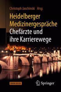 Heidelberger Medizinergesprache: Chefarzte Und Ihre Karrierewege