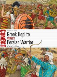 Greek Hoplite Versus Persian Warrior