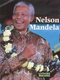 Livewire Real Lives Nelson Mandela