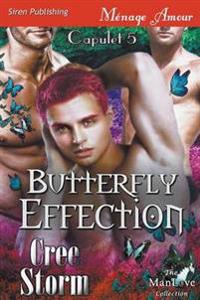 Butterfly Effection [Capulet 5] (Siren Publishing Menage Amour Manlove)
