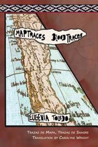 Trazas de Mapas, Trazas de Sangre / Map Traces, Blood Traces