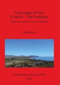 Il Insediamenti e sviluppo del paesaggio di Nora (CA) dalla Repubblica al tardoantico