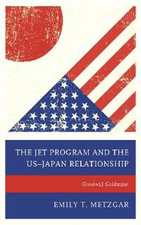 The JET Program and the US-Japan Relationship